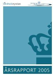 ÅRSRAPPORT 2005 - Sundhedsstyrelsen