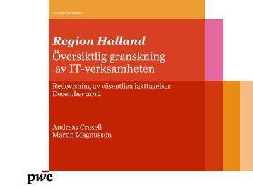 RAPPORT IT-övergripande 2012.pdf - Region Halland