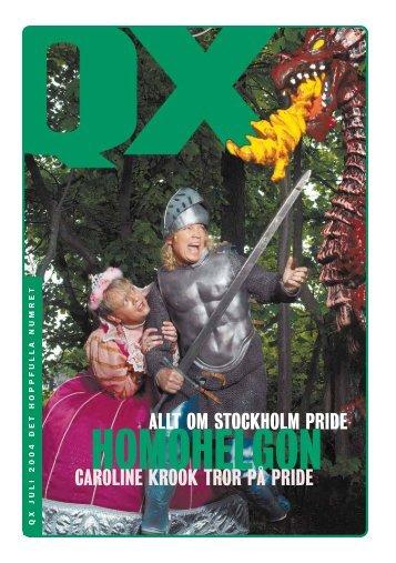 ALLT OM STOCKHOLM PRIDE CAROLINE KROOK TROR PÅ ... - QX