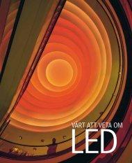 Värt att veta om LED - Ljuskultur