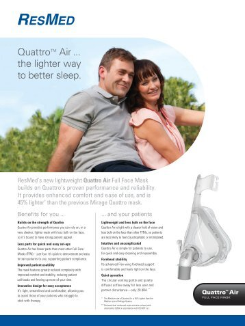 QuattroTM Air... the lighter way to better sleep. - ResMed