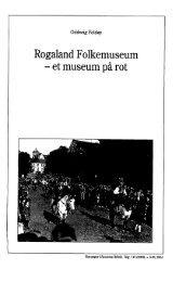 Rogaland Folkemuseum - et museum på rot - Museum Stavanger