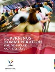 Forskningskommunikation för demokrati och tillväxt - Vetenskapsrådet