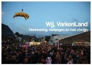 Wij, VarkenLand - Provincie West-Vlaanderen