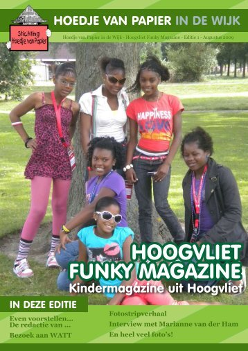 hoogvliet funky magazine hoogvliet funky magazine - Wijktijgers