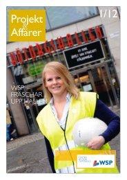Projekt & Affärer nr 1 2012 - WSP Group