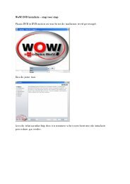 WoW! DVD Installatie - stap voor stap Plaats DVD in DVD station en ...