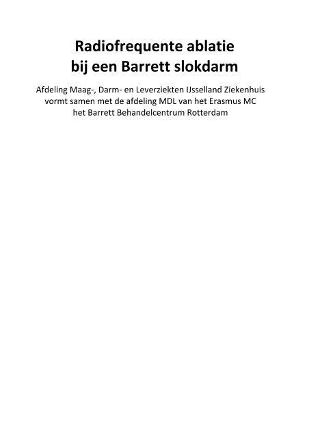 Radiofrequente ablatie bij een Barrett slokdarm - IJsselland ...