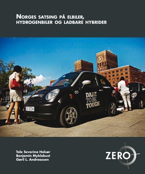 Norges satsing på elbiler, hydrogenbiler og ladbare hybrider - Zero