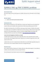 ZyXEL Support nyhed ZyWALL USG og TDC G.SHDSL problem