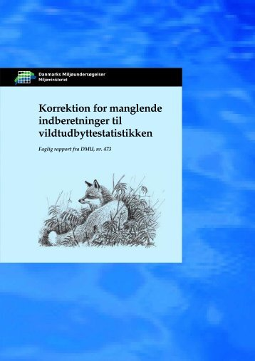 Korrektion for manglende indberetninger til vildtudbyttestatistikken