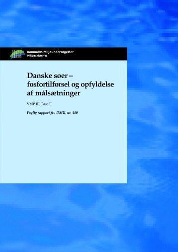 Danske søer – fosfortilførsel og opfyldelse af målsætninger