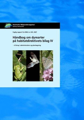 Håndbog om dyrearter på habitatdirektivets bilag IV - til brug i ...