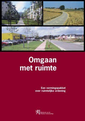 Omgaan met ruimte Een vormingspakket over - Vlaanderen