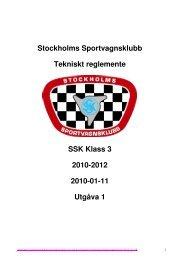 Stockholms Sportvagnsklubb Tekniskt reglemente SSK Klass 3 ...