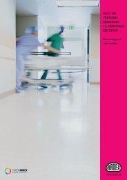 gulv- og våd rums- løsninger til hospitals- sektoren - ARDEX Danmark