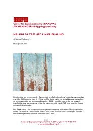 Maling på træ med linoliemaling - Center for Bygningsbevaring