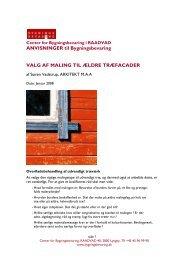 ANVISNINGER til Bygningsbevaring VALG AF MALING TIL ÆLDRE ...