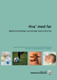Hva' med far - Sundhedsplejen - Roskilde Kommune