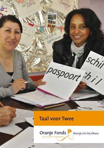 Taal voor Twee, slotpublicatie Taalontmoetingen - Oranje Fonds