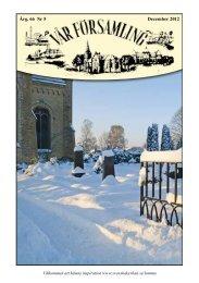 Årg. 66 Nr 5 December 2012 - Lomma kyrka - Svenska kyrkan