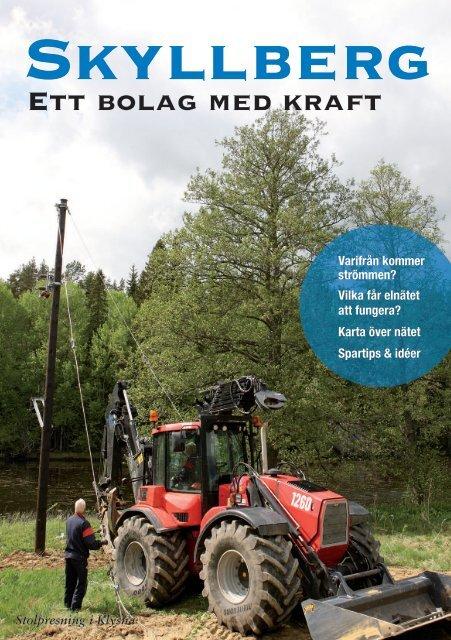 Skyllberg Ett bolag med kraft - Bild & Kultur