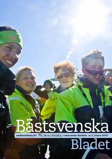Bästsvenska bladet 2010 nr 3.pdf - Fältbiologerna