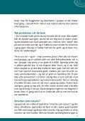 det har vist seg at det lønner seg å snakke sammen - Selvhjelp Norge - Page 7