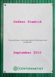 Osäker framtid September 2010 - Centerpartiet