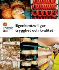 SLV:s info om egenkontroll ger trygghet och kvalitet