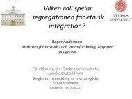 Vilken roll spelar segregationen för etnisk integration? Roger ...