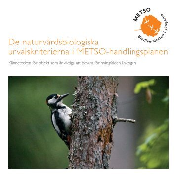 De naturvårdsbiologiska urvalskriterierna i METSO-handlingsplanen