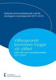 Finlands Kommunförbunds mål för riksdagens ... - Kommunerna.net