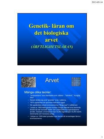 Genetik- läran om det biologiska arvet