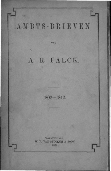 5 AMBTS-BRIEVEN A. R. FALCK. - Acehbooks.org