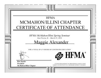 certificates for day 2 - McMahon-Illini Chapter HFMA