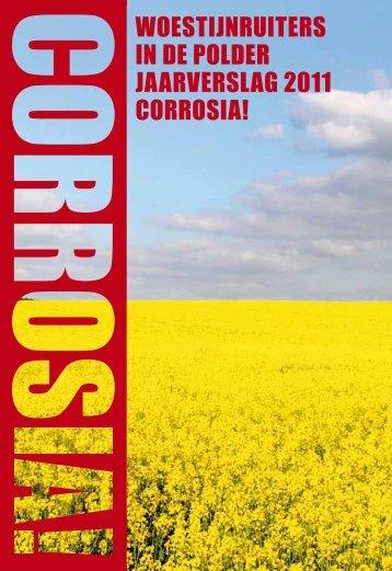 Woestijnruiters in de polder jaarverslag 2011 corrosia!