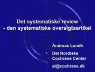 Det systematiske review - den systematiske oversigtsartikel