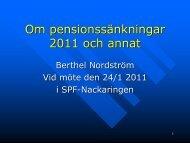 Om pensionssänkningar 2011 och annat