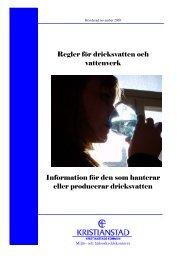 Regler för dricksvatten och vattenverk Information för ... - Kristianstad