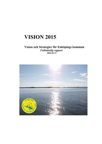 VISION 2015 - Enköping