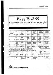 Bygg BAS 99 - Publikationer från Sveriges Byggindustrier