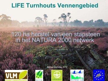 120 ha herstel van een stapsteen in het NATURA 2000 ... - Natuurpunt