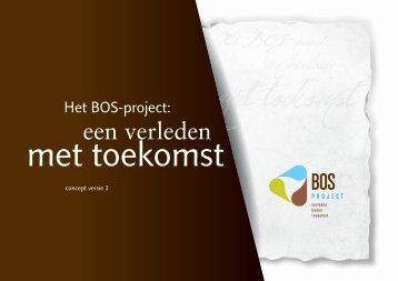 Het BOS-project - Stichting Erfgoed & Nationaal Landschap ...