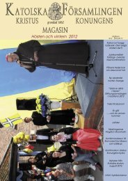 KK magasin hösten 2012.indd - Kristus Konungens Katolska ...