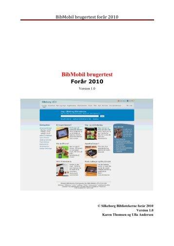BibMobil brugertest forår 2010 - Silkeborg Bibliotekerne