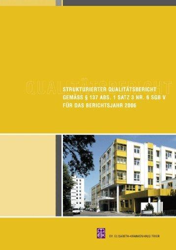Qualitätsbericht 2006 - Ev. Elisabeth Krankenhaus Trier gGmbH