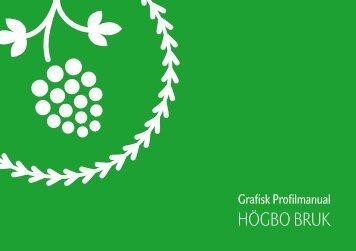grafiska manual - Högbo Bruk