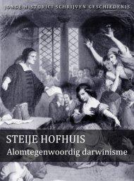 Steije Hofhuis (pdf) - Jonge Historici Schrijven Geschiedenis