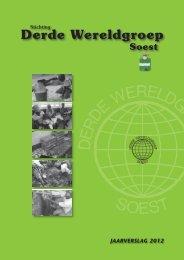 DWG Jrverslg 2012.indd - Stichting Derde Wereldgroep Soest
